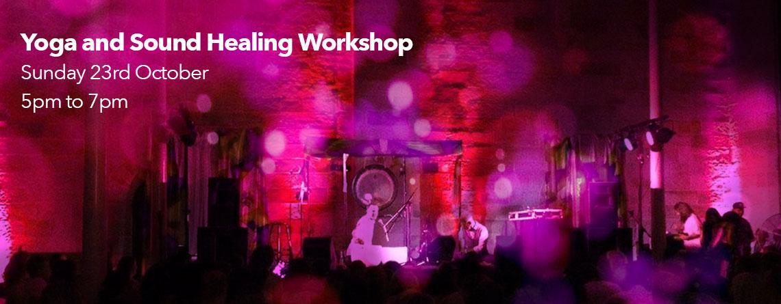 Yoga and Sound Healing Workshop October 2016