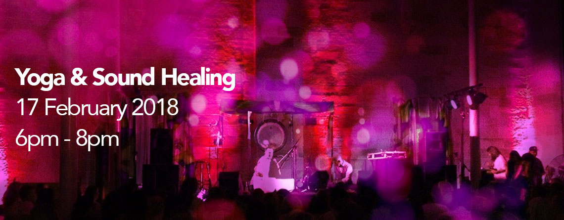 Yoga & Sound Healing 17th February 2018