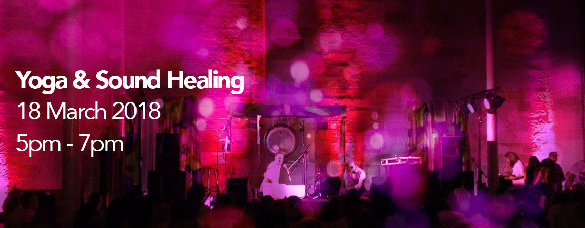 Yoga & Sound Healing 18th March 2018